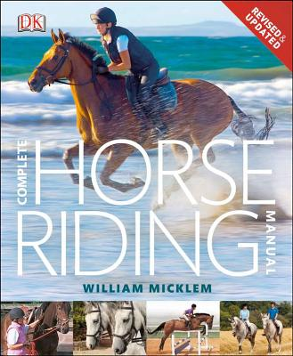 Complete Horse Riding Manual By Micklem, William